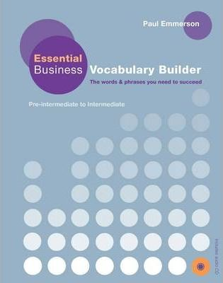 Business Vocabulary Builder: Essential Business Vocabulary Builder Student's Book with Audio CD