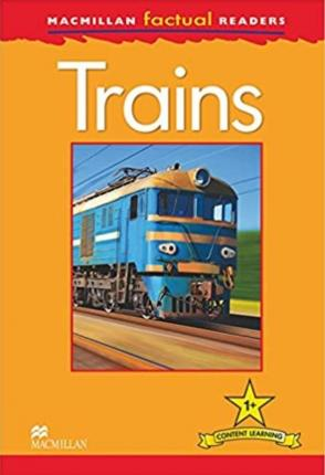 Macmillan Factual Readers - Trains