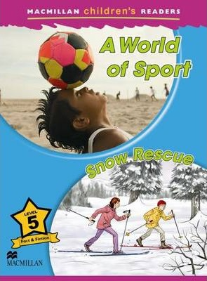 Macmillan Children's Readers A World of Sport 5