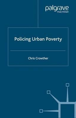Policing Urban Poverty