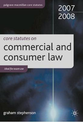 Core Statutes on Commercial Law 2007-08
