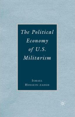 The Political Economy of U.S. Militarism