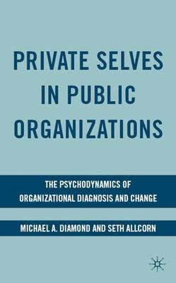 Private Selves in Public Organizations