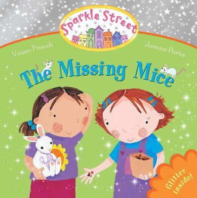 Sparkle Street The Missing Mice