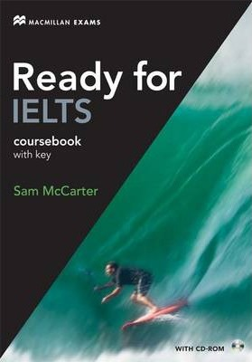 Ready for IELTS Student / Course Book with Key and CD-ROM