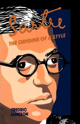 Sartre  Origins of a Style