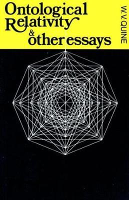 Ontological Relativity and Other Essays