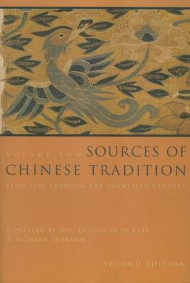Sources of Chinese Tradition: v. 2