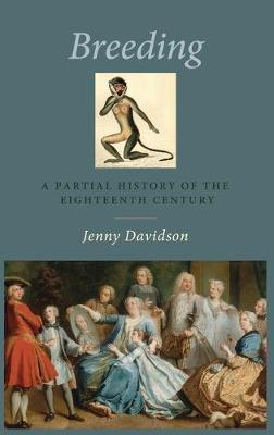 Breeding  A Partial History of the Eighteenth Century