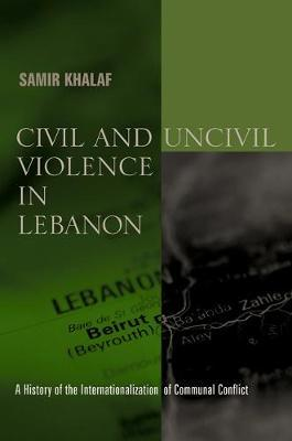 Civil and Uncivil Violence in Lebanon