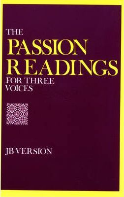 The Passion Readings for Three Voices