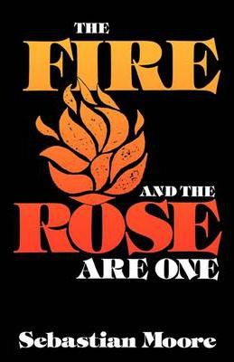Fire and the Rose are One