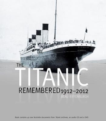 The Titanic Remembered