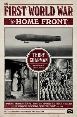 IWM: The First World War on the Home Front