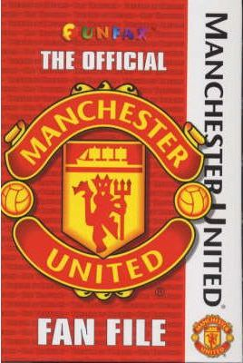 Manchester United Football Club Funfax File