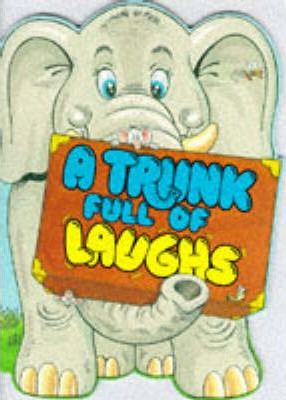 A Trunk Full of Laughs