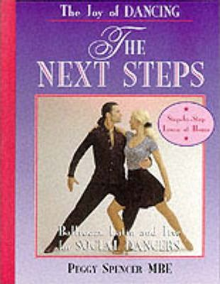 The Joy of Dancing  Next Steps Ballroom, Latin and Jive for Social Dancers of All Ages