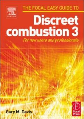 focal easy guide to discreet combustion 3 gary m davis rh bookdepository com