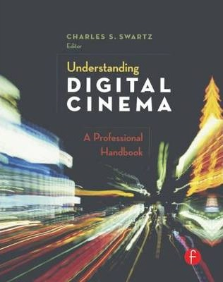 Understanding Digital Cinema