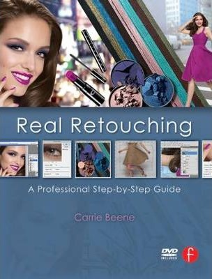 Real Retouching : A Professional Step--Step Guide