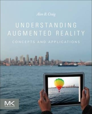 Understanding Augmented Reality  Concepts and Applications
