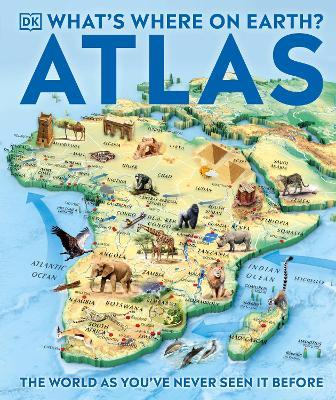 What's Where on Earth? Atlas by DK