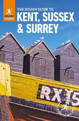 The Rough Guide to Kent, Sussex and Surrey (Travel Guide)