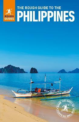 The rough guide to the philippines — simon foster, kiki deere.