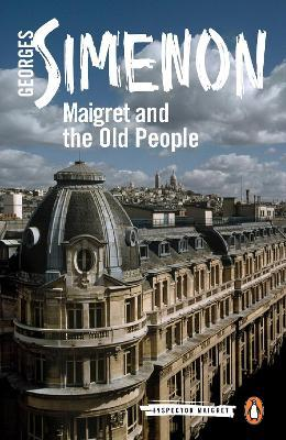 Maigret and the Old People : Inspector Maigret #56