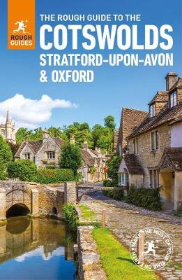 The Rough Guide to the Cotswolds, Stratford-upon-Avon and Oxford (Travel Guide)