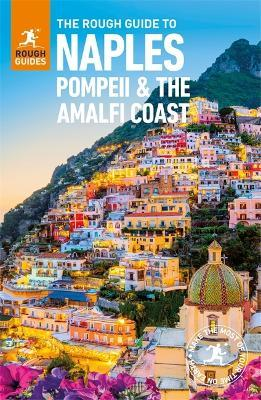 The Rough Guide to Naples, Pompeii and the Amalfi Coast (Travel Guide)