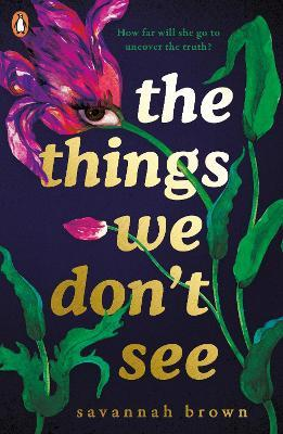 The Things We Don't See