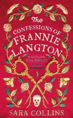 The Confessions of Frannie Langton : The Costa Book Awards First Novel Winner 2019