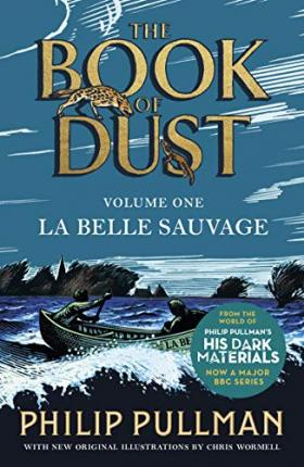 La Belle Sauvage: The Book of Dust Volume One Cover Image