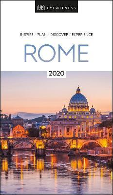 DK Eyewitness Rome : 2020 (Travel Guide)