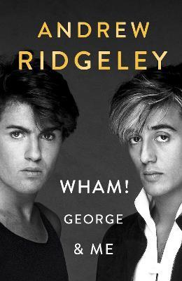 Wham! George & Me Cover Image