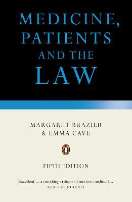Medicine, Patients and the Law: Revised and Updated Fifth Edition