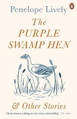 The Purple Swamp Hen and Other Stories