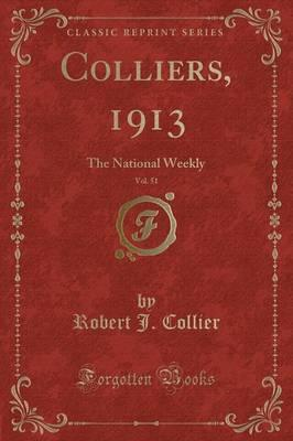 Colliers, 1913, Vol. 51