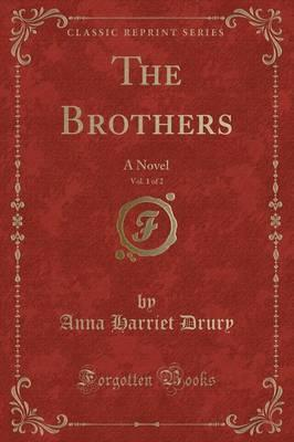 The Brothers, Vol. 1 of 2