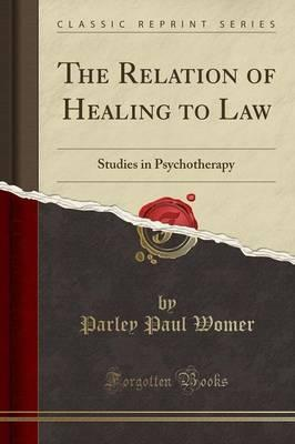The Relation of Healing to Law