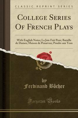 College Series of French Plays