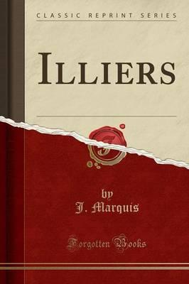 Illiers (Classic Reprint)