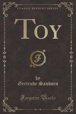 Toy (Classic Reprint)