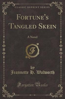 Fortune's Tangled Skein