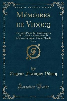 Memoires de Vidocq, Vol. 1