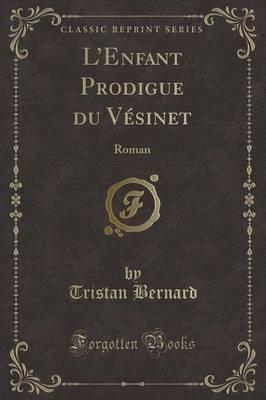 L'Enfant Prodigue Du Vesinet