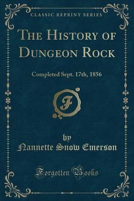 The History of Dungeon Rock