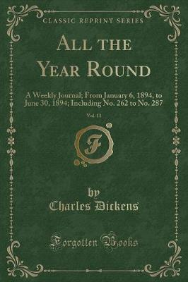 All the Year Round, Vol. 11