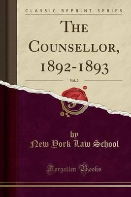 The Counsellor, 1892-1893, Vol. 2 (Classic Reprint)